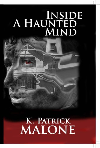 Book: Inside a Haunted Mind by K. Patrick Malone
