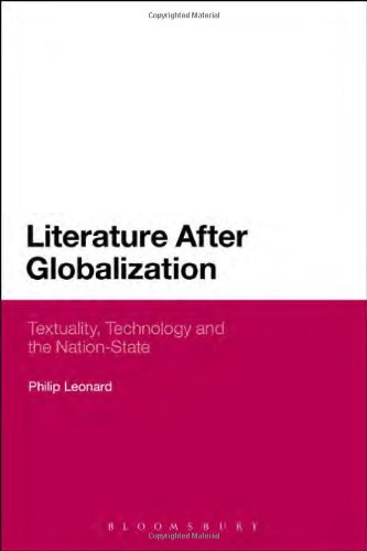 Literature After Globalization: Textuality, Technology And The Nation-State
