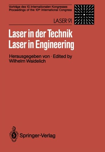 Laser in der Technik / Laser in Engineering: Vortrage des 10. Internationalen Kongresses / Proceedings of the 10th International Congress: Laser 91 (German and English Edition) (Tapa Blanda)