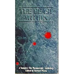 The Beast Within (World of Darkness) by Stewart Wieck