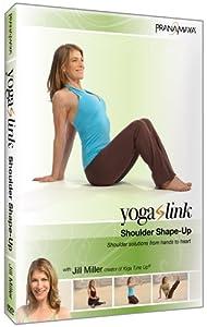 Yoga Link - Shoulder Shape Up - with Jill Miller