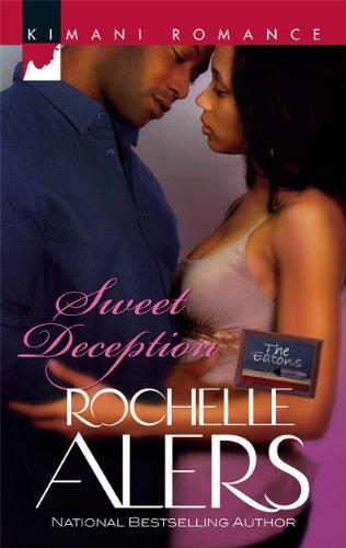 Image of Sweet Deception (Harlequin Kimani Romance\The Eatons)