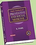 #7: Parks Text Book Of Preventive & Social Medicine