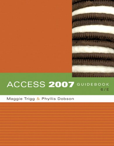 Access 2007 Guidebook (6th Edition)
