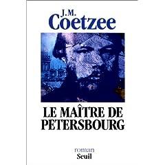 Coetzee, Le Maître de Pétersbourg