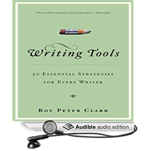 writing tools 50 essential strategies for every writer Accessible, entertaining, inspiring, and above all, useful for every type of writer, from high school student to novelist, writing tools is essential reading about the author roy peter clark, has a phd in medieval literature and is vice president and senior scholar of the world-renowned poynter institute.