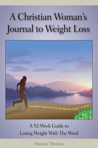 A Christian Woman's Journal to Weight Loss