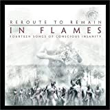 In Flames Reroute to remain-Fourteen songs of conscious insanity