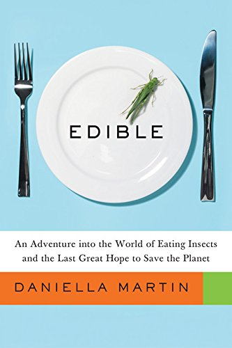 Edible: An Adventure into the World of Eating Insects and the Last Great Hope to Save the Planet (The Salt Of The Earth 2014 Dvd compare prices)
