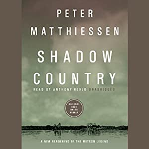 Shadow Country: A New Rendering of the Watson Legend | [Peter Matthiessen]