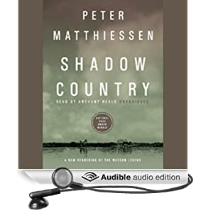 Shadow Country: A New Rendering of the Watson Legend (Unabridged)