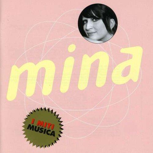 Mina - I Miti Musica: Mina - Zortam Music