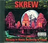 Burning in Water, Drowning In Flame by Skrew (1992-06-16)