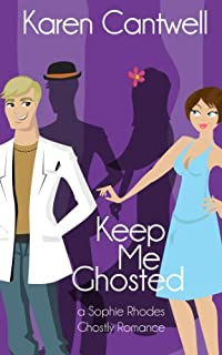 Keep Me Ghosted by Karen Cantwell ebook deal