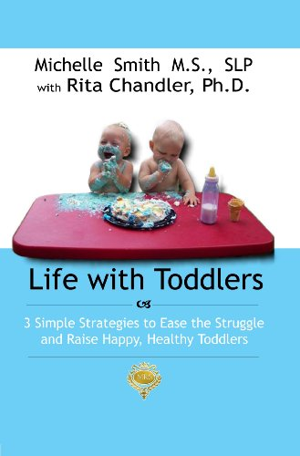 Life With Toddlers by Michelle Smith MS SLP with Dr. Rita Chandler ebook deal