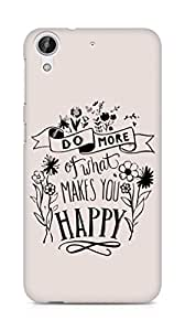 AMEZ do more of what makes you happy Back Cover For HTC Desire 626 LTE