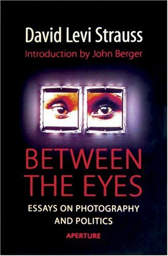 between the eyes essay on photography and politics