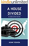 A House Divided (The Second Civil War Book 1)