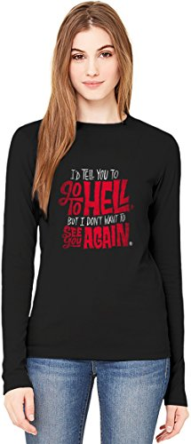 mad men Go To Hell T-Shirt da Donna a Maniche Lunghe Long-Sleeve T-shirt For Women| 100% Premium Cotton Ultimate Comfort Large