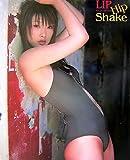 LIP Hip Shake―赤井沙希写真集