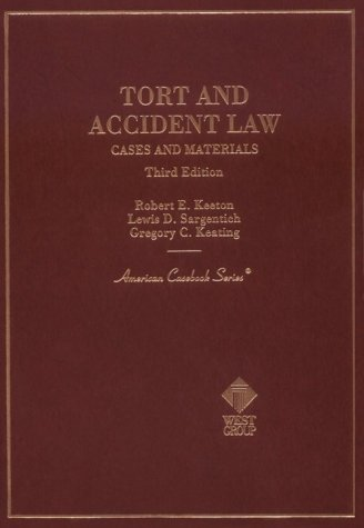 Cases and Materials on Tort and Accident Law (American Casebooks)