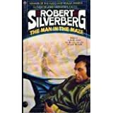 Man in the Mazepar Robert Silverberg