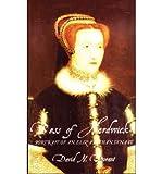 img - for [(Bess of Hardwick )] [Author: David N. Durant] [Jun-2001] book / textbook / text book