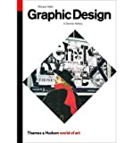 Graphic Design (0500203474) by Richard Hollis