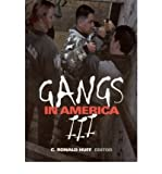 img - for [ Gangs in America III[ GANGS IN AMERICA III ] By Huff, C. Ronald ( Author )Nov-06-2001 Paperback book / textbook / text book