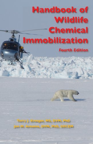 Handbook of Wildlife Chemical Immobilization, by Terry J. Kreeger