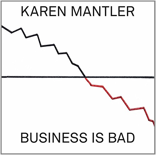 Karen Mantler-Business Is Bad-CD-FLAC-2014-NBFLAC Download