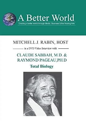 Total Biology with Claude Sabbah, M.D. & Raymond Ph.D by ABW/Edu2000