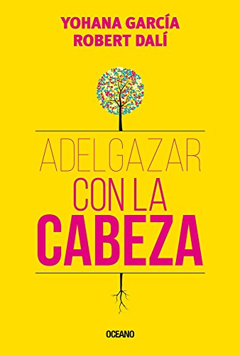 Adelgazar con la cabeza  [Dali, Robert - Garcia, Yohana] (Tapa Blanda)