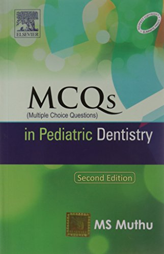 MCQs in Pediatric Dentistry, by Dr. M. S. Muthu