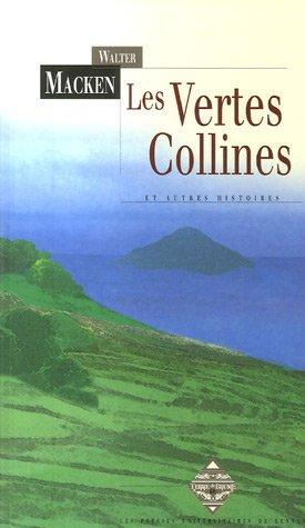 Les vertes collines : et autres histoires