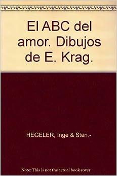 El ABC del amor. Dibujos de E. Krag.: Amazon.com: Books