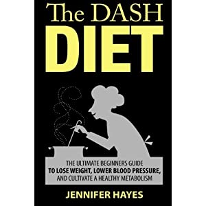 The DASH Diet: The Ultima Livre en Ligne - Telecharger Ebook