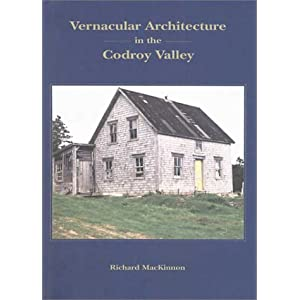 Vernacular Architecture on Vernacular Architecture In The Codroy Valley  Amazon Ca  Richard
