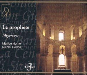 Meyerbeer : Le Prophete. Horne, Gedda, Lewis