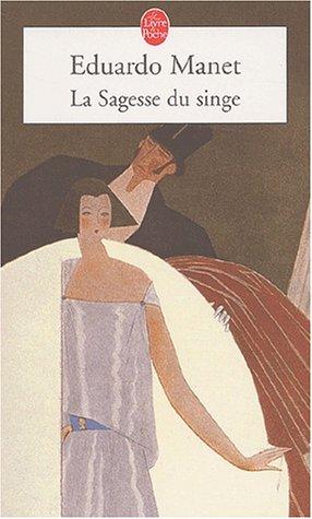 La Sagesse Du Singe (Ldp Litterature) (French Edition)