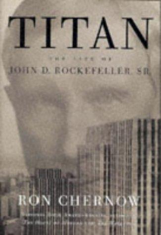 Ron Chernow - Titan