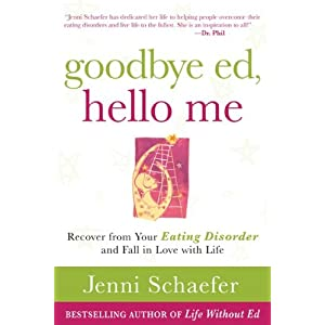 Goodbye Ed, Hello Me - Jenni Schaefer