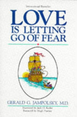 Love Is Letting Go of Fear, GERALD G. JAMPOLSKY