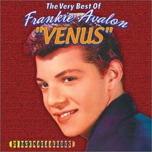 Frankie Avalon - Venus/Very Best of Frankie Avalon - Zortam Music