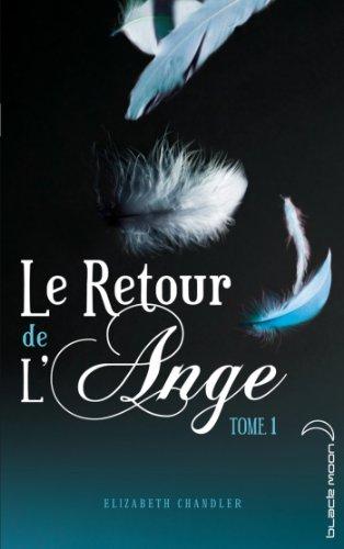 Elizabeth Chandler - Le Retour de l'ange 1