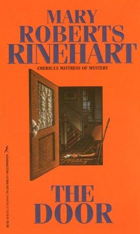 The Door - Mary Roberts Rinehart