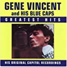 Gene Vincent and his Blue Caps - Greatest Hits