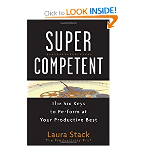 SuperCompetent: The Six Keys to Perform at Your Productive Best