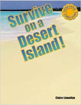 Desert Survival Exercise With Answers  Elegant Desert