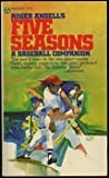 Roger Angell's Five seasons: A baseball companion (0445041994) by Angell, Roger